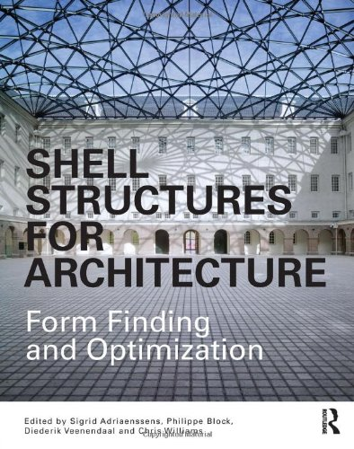 9780415840590: Shell Structures for Architecture: Form Finding and Optimization