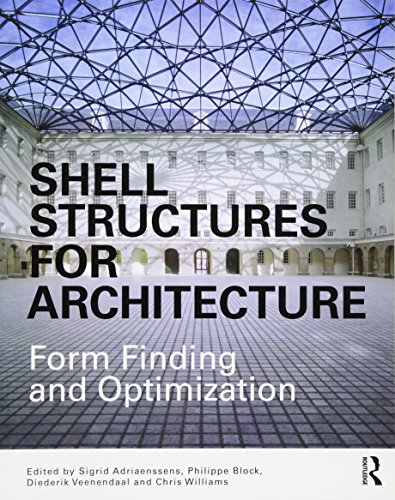 9780415840606: Shell Structures for Architecture: Form Finding and Optimization