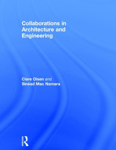 9780415840613: Collaborations in Architecture and Engineering