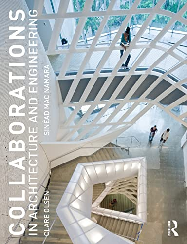 9780415840620: Collaborations in Architecture and Engineering