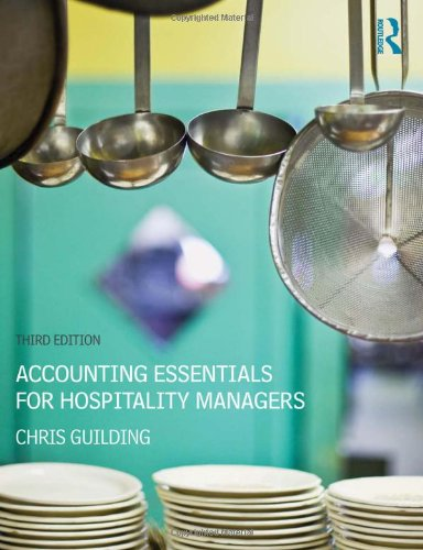 Accounting Essentials for Hospitality Managers: Guilding, Chris