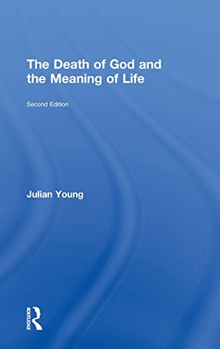 9780415841122: The Death of God and the Meaning of Life