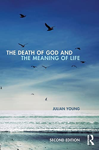 9780415841139: The Death of God and the Meaning of Life