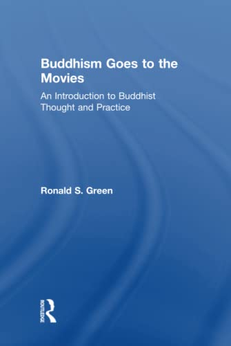 9780415841467: Buddhism Goes to the Movies: Introduction to Buddhist Thought and Practice