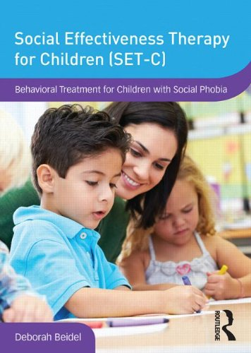 9780415841528: Social Effectiveness Therapy for Children (SET-C): Behavioral Treatment for Children with Social Phobia (DVD Workshop Series on Clinical Child and Adolescent Psychology)