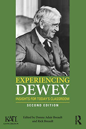 9780415841597: Experiencing Dewey: Insights for Today's Classrooms (Kappa Delta Pi Co-Publications)