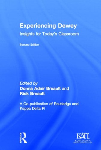 9780415841634: Experiencing Dewey: Insights for Today's Classrooms (Kappa Delta Pi Co-Publications)