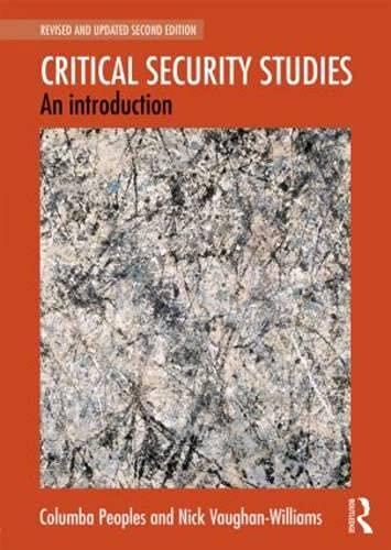 9780415841849: Critical Security Studies: An Introduction