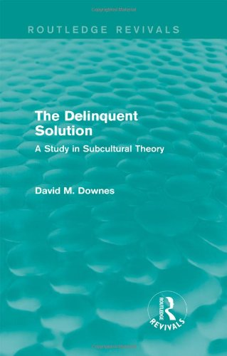 9780415842020: The Delinquent Solution (Routledge Revivals): A Study in Subcultural Theory