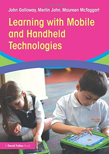 9780415842501: Learning with Mobile and Handheld Technologies