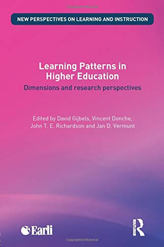 9780415842525: Learning Patterns in Higher Education: Dimensions and research perspectives (New Perspectives on Learning and Instruction)