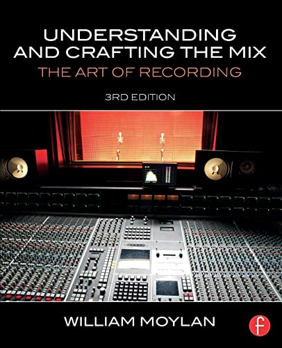 9780415842815: Understanding and Crafting the Mix: The Art of Recording
