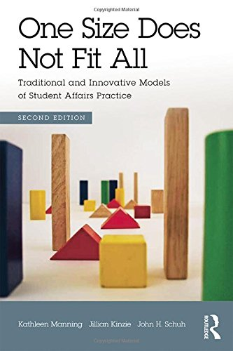 9780415843188: One Size Does Not Fit All: Traditional and Innovative Models of Student Affairs Practice