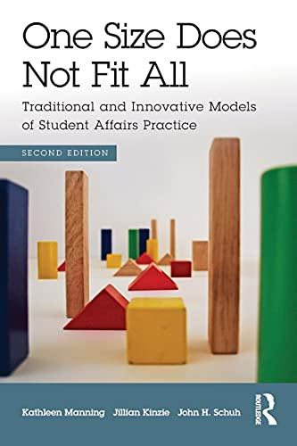 9780415843195: One Size Does Not Fit All: Traditional and Innovative Models of Student Affairs Practice