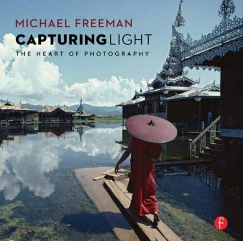 9780415843331: Capturing Light: The Heart of Photography