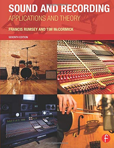 9780415843379: Sound and Recording: Applications and Theory