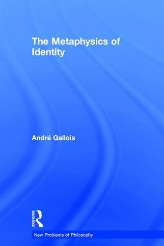 9780415843423: The Metaphysics of Identity (New Problems of Philosophy)