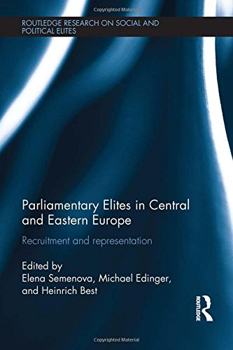 9780415843461: Parliamentary Elites in Central and Eastern Europe: Recruitment and Representation (Routledge Research on Social and Political Elites)
