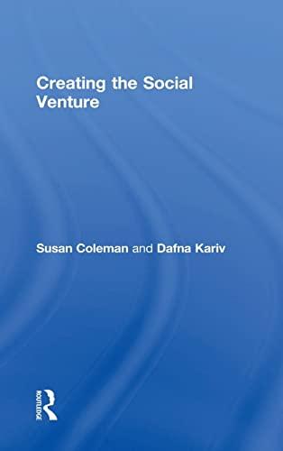 Creating the Social Venture: Kariv, Dafna; Coleman, Susan