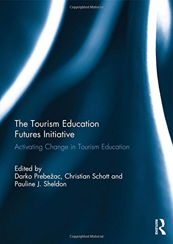 9780415844161: The Tourism Education Futures Initiative: Activating Change in Tourism Education