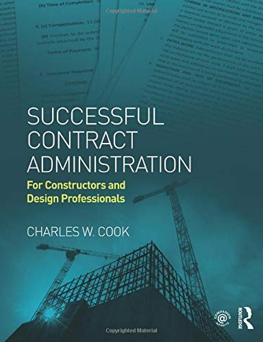 Successful Contract Administration: Charles W. Cook