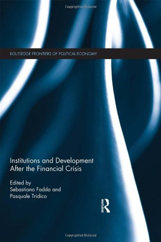 9780415844376: Institutions and Development After the Financial Crisis (Routledge Frontiers of Political Economy)