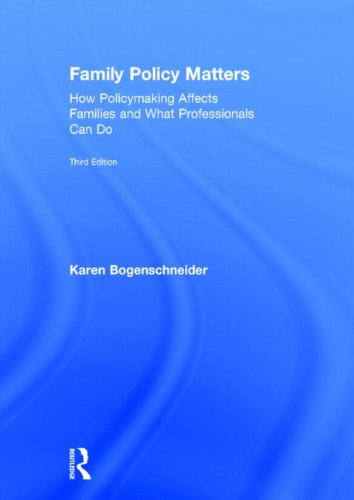 9780415844475: Family Policy Matters: How Policymaking Affects Families and What Professionals Can Do