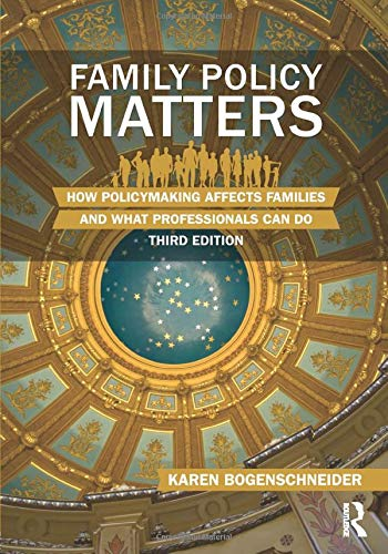 9780415844482: Family Policy Matters: How Policymaking Affects Families and What Professionals Can Do