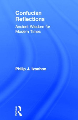 9780415844871: Confucian Reflections: Ancient Wisdom for Modern Times