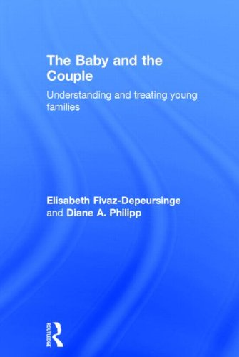 9780415844956: The Baby and the Couple: Understanding and treating young families