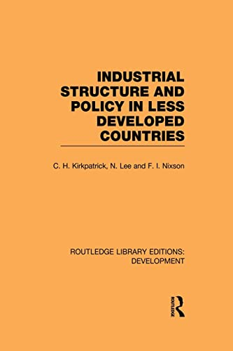 9780415845083: Industrial Structure and Policy in Less Developed Countries