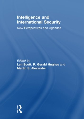 9780415845182: Intelligence and International Security: New Perspectives and Agendas