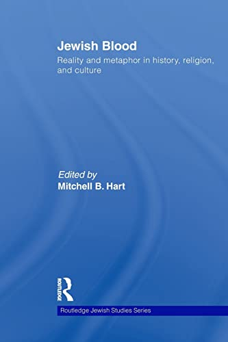9780415845489: Jewish Blood: Reality and metaphor in history, religion and culture (Routledge Jewish Studies Series)