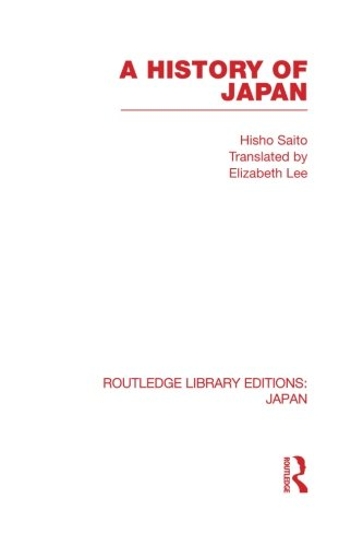 9780415845731: A History of Japan (Routledge Library Editions: Japan)