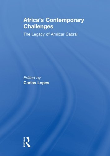 9780415846042: Africa's Contemporary Challenges: The Legacy of Amilcar Cabral
