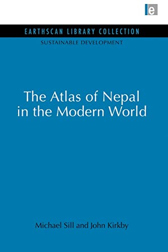 Atlas of Nepal in the Modern World: Michael Sill