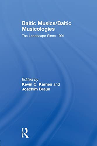 9780415846172: Baltic Musics/Baltic Musicologies