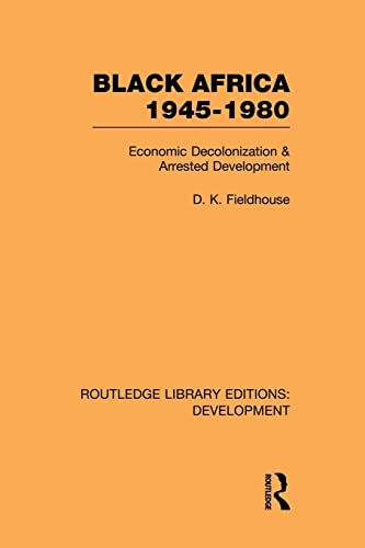 9780415846271: Black Africa 1945-1980 (Routledge Library Editions: Development)