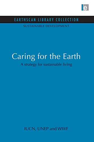 9780415846363: Caring for the Earth: A strategy for sustainable living