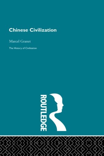 9780415846509: Chinese Civilization (The History of Civilization)