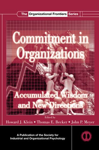 9780415846691: Commitment in Organizations: Accumulated Wisdom and New Directions (SIOP Organizational Frontiers Series)