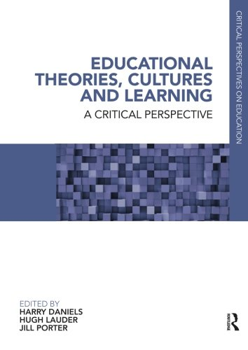 9780415846851: Educational Theories, Cultures and Learning: A Critical Perspective (Critical Perspectives on Education)