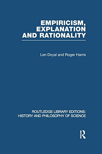 9780415847377: Empiricism, Explanation and Rationality: An Introduction to the Philosophy of the Social Sciences