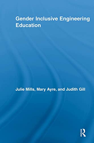 9780415847926: Gender Inclusive Engineering Education (Routledge Research in Education)