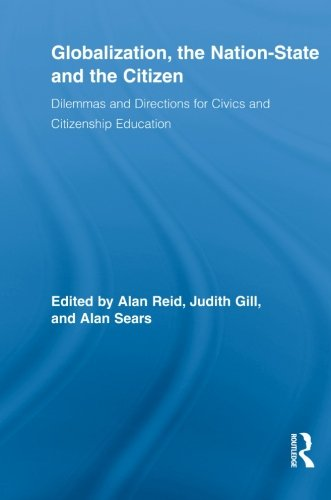 9780415848015: Globalization, the Nation-State and the Citizen: Dilemmas and Directions for Civics and Citizenship Education (Routledge Research in Education)