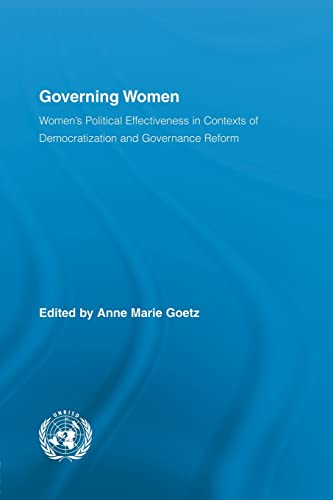 9780415848039: Governing Women: Women's Political Effectiveness in Contexts of Democratization and Governance Reform (Routledge/UNRISD Research in Gender and Development)