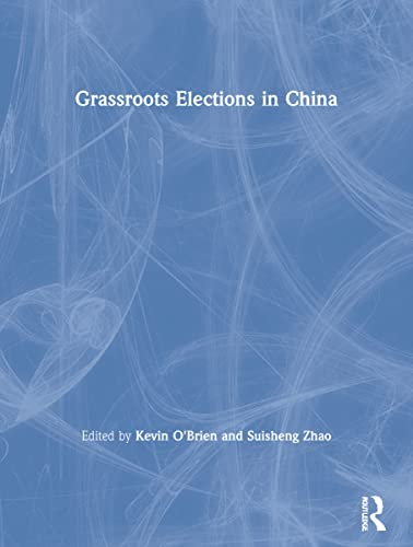 9780415848053: Grassroots Elections in China
