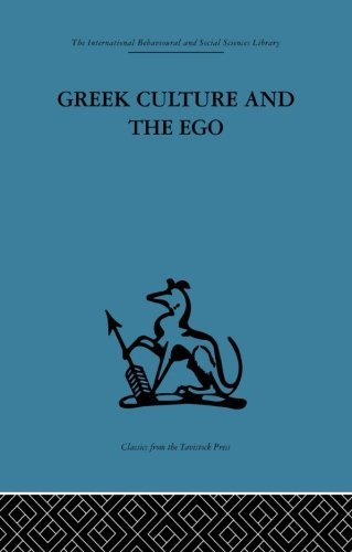 9780415848077: Greek Culture and the Ego: A psycho-analytic survey of an aspect of Greek civilization and of art