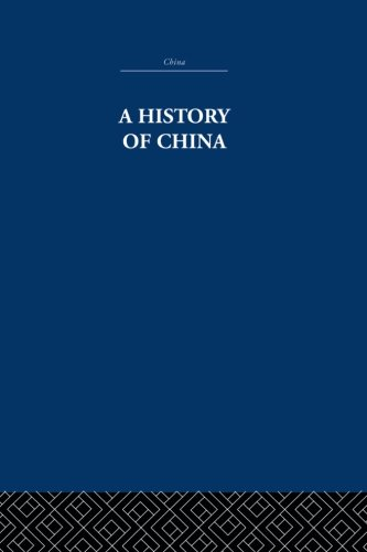 9780415848213: A History of China (China: History, Philosophy, Economics)