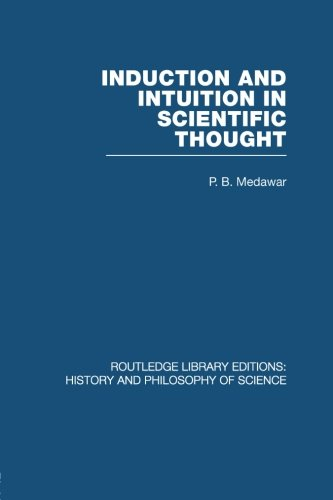 9780415848336: Induction and Intuition in Scientific Thought